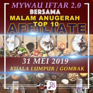 Iftar Jami'e Bersama MyWau & Top 10 Affiliators 2.0 @ TBD