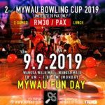 MYWAU BOWLING CUP KEMBALI!